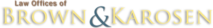 Law Offices of Brown & Karosen logo